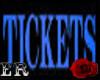 [ER] Tickets Sign