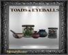 SH Toads & Eyeballs