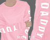H | pink daddy sweater