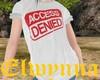 E - Access Denied Tee