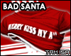 ! Bad Santa - Top