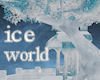 !Ice World Afloat