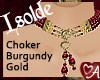 a Isolde Choker Burgundy