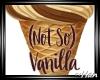 Not So Vanilla
