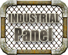 INDUSTRIAL # Panel #
