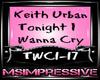 Keith Urban-Wanna Cry