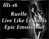 Ruelle - Live Like Legen