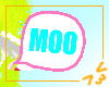 MOOcow speach bubble :3