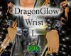 Dragon Glow Wrist L