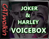 Joker & Quinn Voicebox
