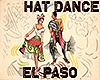 [M] EL PASO Hat Dance x4