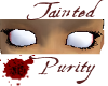 Tainted Purity ~f~