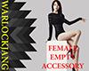 [W]FemaleEmptyAccessory