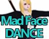 MadFaceDance