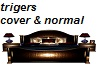 TRIGER BED WITH POSES