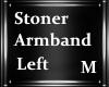 M| Stoner Armband ( L