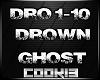 !C! - Drown Ghost