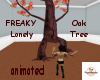 !Freaky! Lonely Oak Tree