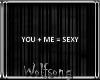 WS ~ You + Me = Sexy