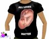 LIVES MATTER shirt