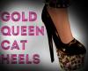 Gold Queen Cat Heels