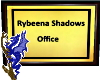 R Shadows Office Sign