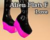 Alien Plats F Love