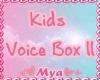Kids VB ll