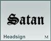 Headsign Satan