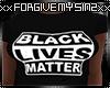 BLACK LIVES MATTER WMNS