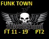 FUNK TOWN REMIX PT2