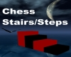 Chess Stairs/Steps