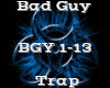 Bad Guy -Trap-