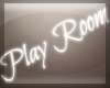 [R] Play Room Sign