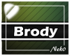 *NK* Brody (Sign)