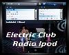 Electric Club IPod Radio
