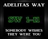 Adelitas Way~Somebody W