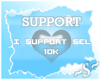 ~S~ Support 10k