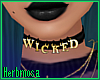 ℋ  Wicked Choker