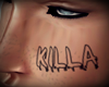 KILLA FACE TAT
