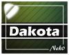 *NK* Dakota (Sign)