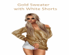 golden sweater w/shorts