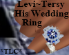 *TLC*Levi&Tersy-His Ring