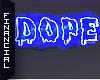 ϟ  DOPE  2:am