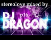 stereolove dragon mix 16