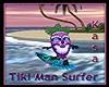Tiki Man Surfer