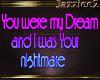 J2 You were my Dream