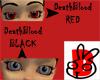 DeathBlood Eyes- BLACK
