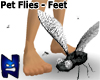 (N) Pet Flies - Feet
