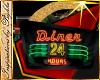 I~Diner 24 Hours Sign